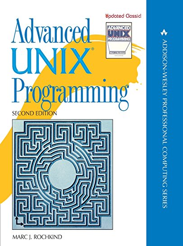 9780131411548: Advanced Unix Programming (Addison-Wesley Professional Computing Series)