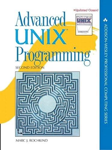 9780131411548: Advanced UNIX Programming (Addison-Wesley Professional Computing (Paperback))
