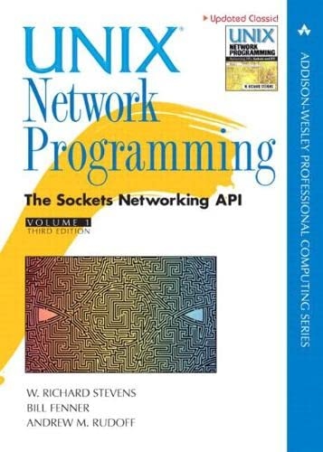 9780131411555: Unix Network Programming: Sockets Networking API v. 1 (Addison-Wesley Professional Computing (Hardcover))