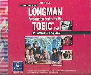 Longman Preparation Series For the Toeic Test: Lougheed, Lin