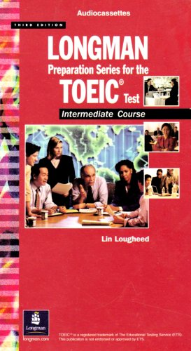 9780131411845: Longman Preparation Series for the TOEIC Test: Intermediate Course Cassettes