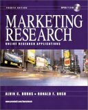 Marketing Research: Online Research Applications (4th Edition): Burns Alvin C.