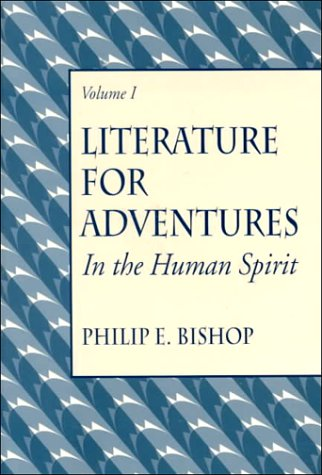 9780131412514: Literature for Adventures in the Human Spirit, Vol. I