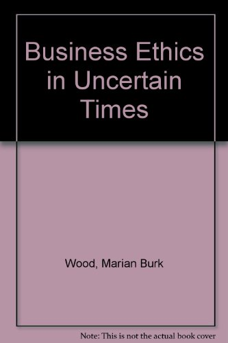 9780131414228: Business Ethics in Uncertain Times