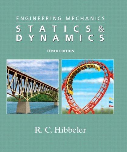 Engineering Mechanics - Dynamics (10th Edition): Russell C. Hibbeler
