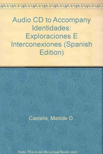 9780131416956: Audio CD to Accompany Identidades: Exploraciones E Interconexiones (Spanish Edition)