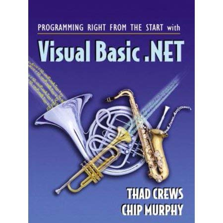 9780131416963: Programming Right from the Start with Visual Basic .NET