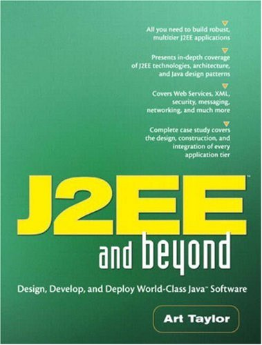 9780131417458: J2ee and Beyond: Design, Develop, and Deploy World-Class Java Software