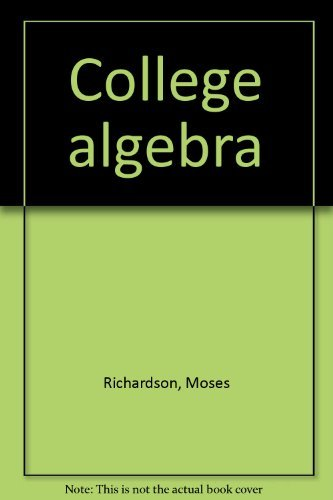9780131417625: College Algebra