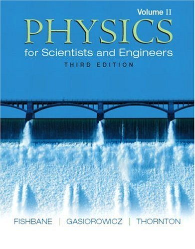 9780131418813: Physics for Scientists and Engineers, Vol. 2: Ch. 21-38 (3rd Edition)