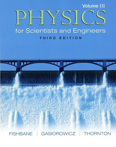 9780131418820: Physics for Scientists and Engineers, Vol. 3: Ch. 39-45 (3rd Edition)