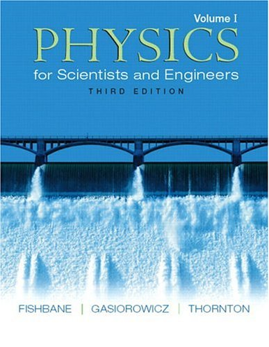 9780131418837: Physics for Scientists and Engineers, Vol. 1: Ch. 1-20 (3rd Edition)