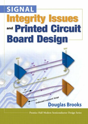 9780131418844: Signal Integrity Issues and Printed Circuit Board Design (Prentice Hall Modern Semiconductor Design Series)