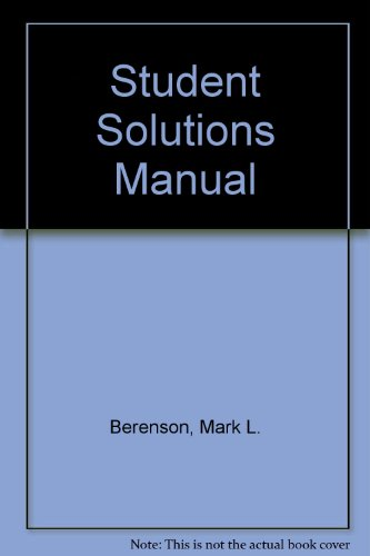 Student Guide and Student Solutions Manual for Basic Business Statistics- Concepts and Applications...