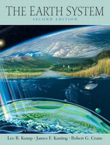 Earth System, The (2nd Edition): Crane, Robert G.,