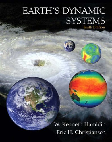 9780131420663: Earth's Dynamic Systems (10th Edition)