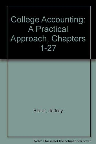 9780131420687: College Accounting: A Practical Approach, Chapters 1-27