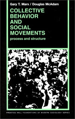 9780131421004: Collective Behavior And Social Movements: Process and Structure