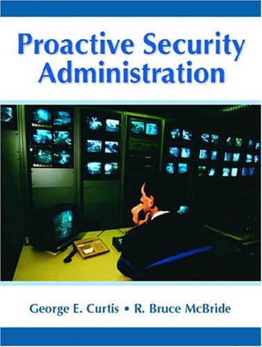 9780131421325: Proactive Security Administration