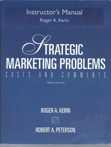 9780131421851: Strategic Marketing Problems, Instructor's Manual