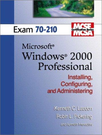 9780131422094: MCSE Windows 2000 Professional (70-210) (Laudon Mcse/Mcsa Certification Series)