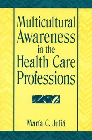 9780131422346: Multicultural Awareness Health Care Prof