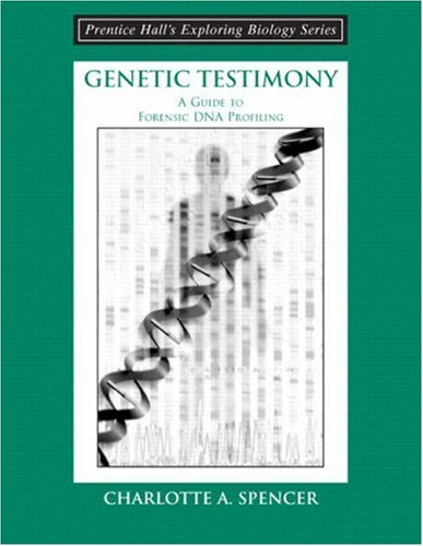 9780131423381: Genetic Testimony: A Guide to Forensic DNA Profiling (booklet) (Prentice Hall's Exploring Biology)