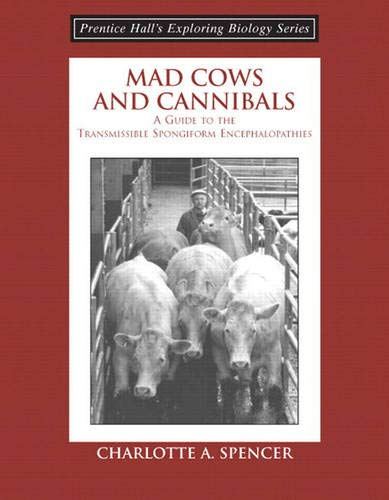 9780131423398: Mad Cows and Cannibals, A Guide to the Transmissible Spongiform Encephalopathies (Booklet)