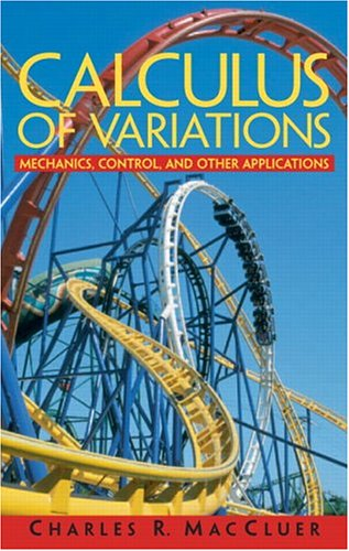 9780131423831: Calculus of Variations: Mechanics, Control Theory, and Other Applications