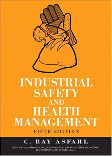 9780131423923: Industrial Safety and Health Management (5th Edition)