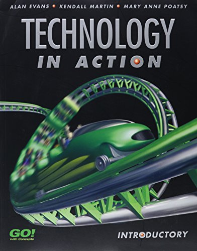 Technology in Action: Introductory: Evans,. A