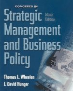 Concepts in Strategic Management and Business Policy,: Tom Wheelen, J.