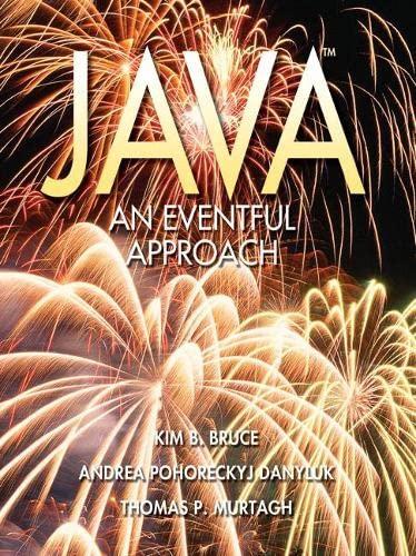 Java: An Eventful Approach: Bruce, Kim B./