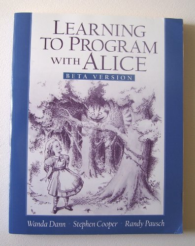 9780131424203: Learning to Program with Alice Beta Version