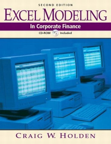 9780131424272: Excel Modeling in Corporate Finance (2nd Edition)