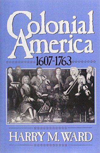 9780131424494: Colonial America: 1607-1763
