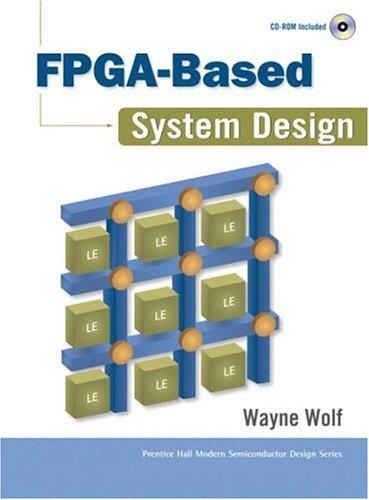 9780131424616: FPGA-based System Design