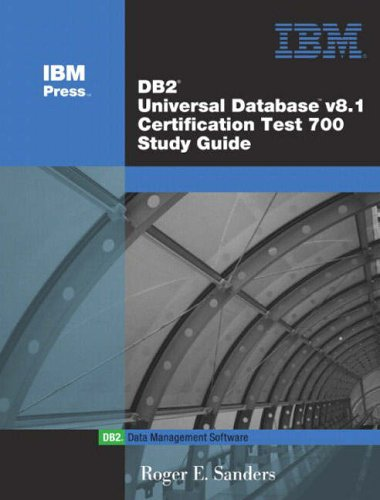 9780131424654: DB2 Universal Database V8.1 Certification Exam 700 Study Guide