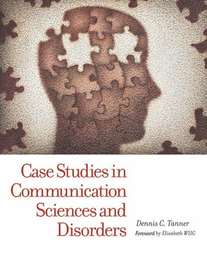 9780131424661: Case Studies in Communication Sciences and Disorders