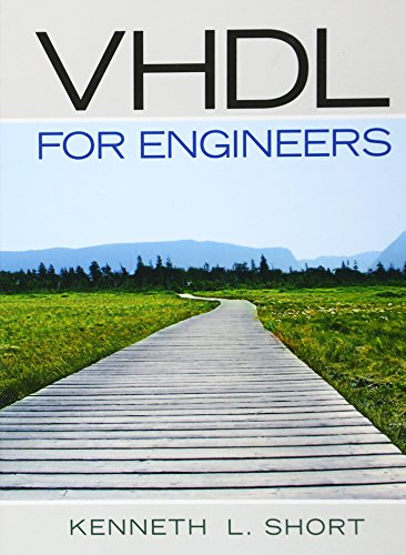 VHDL for Engineers: Kenneth L. Short