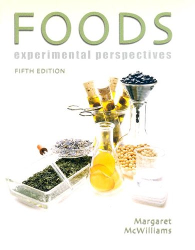 9780131425361: Foods: Experimental Perspectives