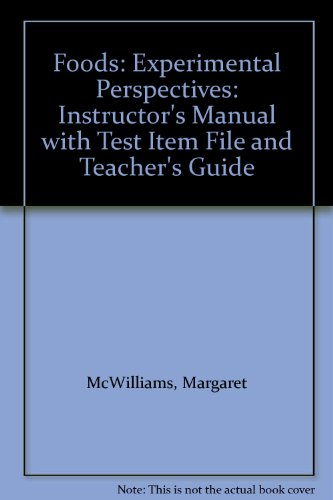 9780131425378: Foods: Experimental Perspectives: Instructor's Manual with Test Item File and Teacher's Guide