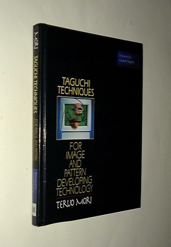 9780131427471: Taguchi Techniques for Image and Pattern Developing Technology