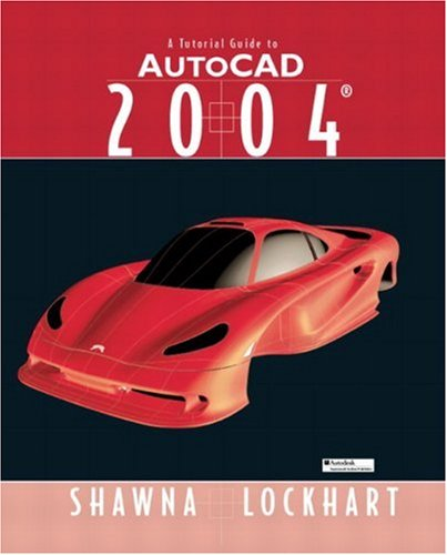 9780131427884: A Tutorial Guide to AutoCAD 2004