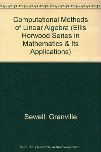 9780131428119: Computational Methods of Linear Algebra (Ellis Horwood Series in Mathematics and Its Applications)