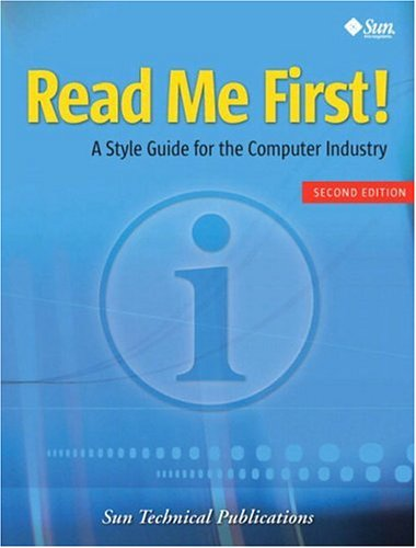 9780131428997: Read Me First! A Style Guide for the Computer Industry (2nd Edition)