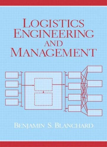 9780131429154: Logistics Engineering & Management (6th Edition)