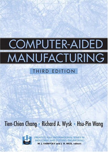 9780131429192: Computer-Aided Manufacturing (3rd Edition)