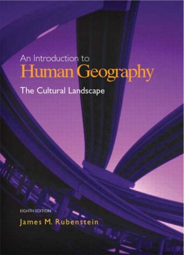 9780131429390: The Cultural Landscape: An Introduction to Human Geography (8th Edition)