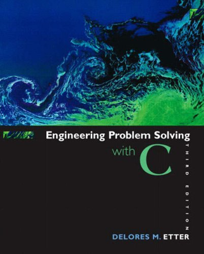 9780131429710: Engineering Problem Solving with C